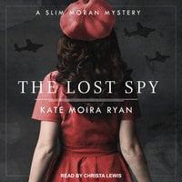 The Lost Spy - Kate Moira Ryan