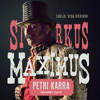 Sirkus Maximus K1O1 - Petri Karra