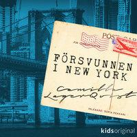 Försvunnen i New York - Camilla Lagerqvist