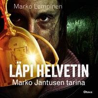 Läpi helvetin - Marko Lempinen