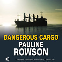 Dangerous Cargo - Pauline Rowson