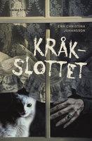 Kråkslottet - Ewa Christina Johansson, Johansson E C