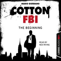 Cotton FBI, Episode 1 - Mario Giordano