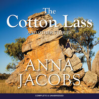 The Cotton Lass and Other Stories - Anna Jacobs