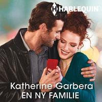 En ny familie - Katherine Garbera