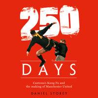 250 Days - Daniel Storey