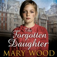 The Forgotten Daughter - Mary Wood