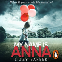 My Name is Anna - Lizzy Barber