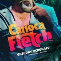 Carioca Fletch - Gregory Mcdonald