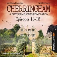 Cherringham, Episodes 16–18 - Matthew Costello, Neil Richards