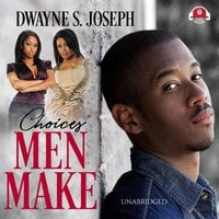 Choices Men Make - Dwayne S. Joseph