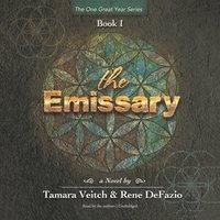 The Emissary - Tamara Veitch, Rene DeFazio
