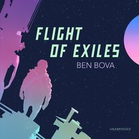 Flight of Exiles - Ben Bova