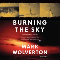 Burning the Sky - Mark Wolverton