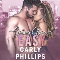 Going Down Easy - Carly Phillips