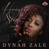 Heaven Sent - Dynah Zale