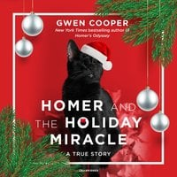 Homer and the Holiday Miracle - Gwen Cooper