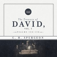 The Treasury of David, Vol. 5 - C.H. Spurgeon