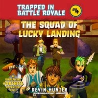 The Squad of Lucky Landing - Devin Hunter