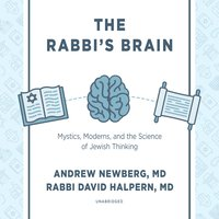 The Rabbi's Brain - Andrew Newberg, David Halpern