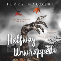 Halfway Unwrapped - Terry Maggert