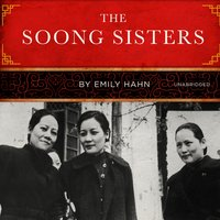 The Soong Sisters - Emily Hahn