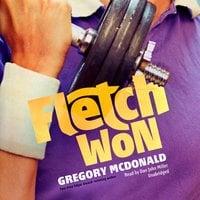 Fletch Won - Gregory Mcdonald