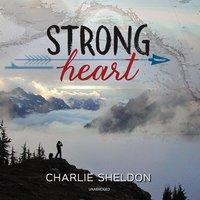 Strong Heart - Charlie Sheldon