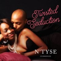Twisted Seduction - N'Tyse