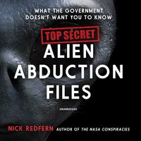 Top Secret Alien Abduction Files - Nick Redfern