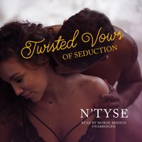 Twisted Vows of Seduction - N'Tyse