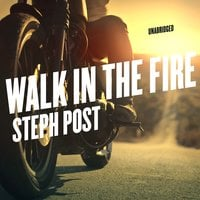 Walk in the Fire - Steph Post