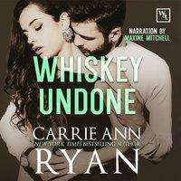 Whiskey Undone - Carrie Ann Ryan