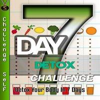 7-Day Detox Challenge - Challenge Self