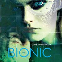 Bionic - Lars Kramhøft