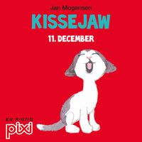 11. december: Kissejaw - Jan Mogensen