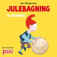 18. december: Julebagning - Jan Mogensen