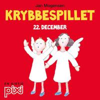 22. december: Krybbespillet - Jan Mogensen
