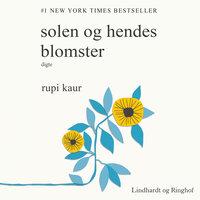 Solen og hendes blomster - Rupi Kaur