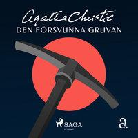 Den försvunna gruvan - Agatha Christie