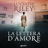 La lettera d'amore - Lucinda Riley