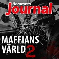 Maffians värld 2 - Johan G. Rystad, Hemmets Journal, Henrik Holst