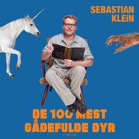 De 100 mest gådefulde dyr - Sebastian Klein