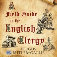 A Field Guide to the English Clergy - Fergus Butler-Gallie