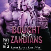 Bought by the Zandians - Renee Rose,Rebel West