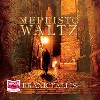 Mephisto Waltz - Frank Tallis