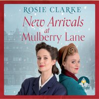 New Arrivals at Mulberry Lane - Rosie Clarke