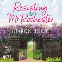 Resisting Mr Rochester - Sharon Booth