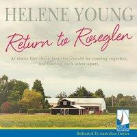 Return to Roseglen - Helene Young