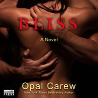 Bliss - Opal Carew
